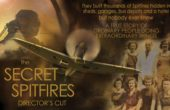 SECRET SPITFIRES Director's Cut film is released for Independent Cinemas and Your Local Events!