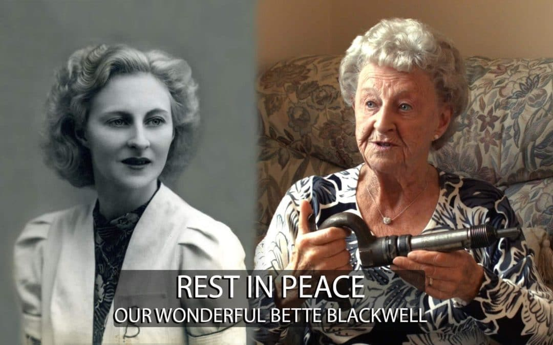 REST IN PEACE  Our wonderful Bette Blackwell