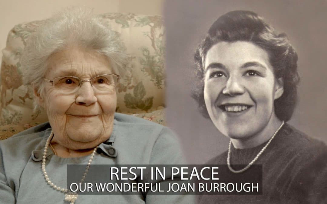 Rest In Peace our wonderful Joan Burrough